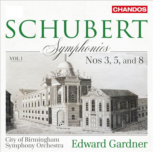 Schubert: Symphonies, Vol. 1 - Nos. 3, 5, and 8