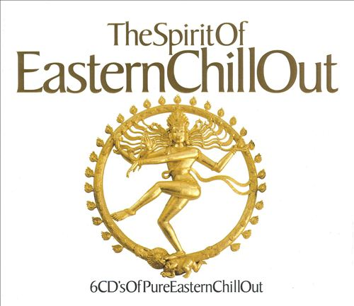 Spirit of Eastern Chill Out