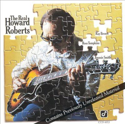 The Real Howard Roberts