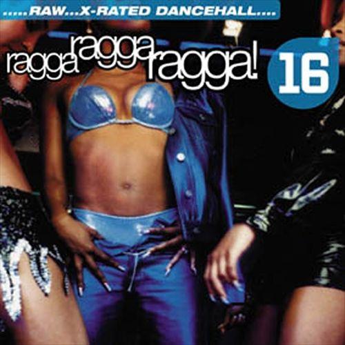 Ragga Ragga Ragga, Vol. 16