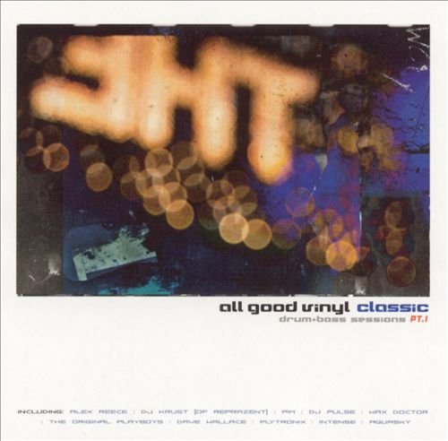 All Good Vinyl: Classic Drum & Bass Sessions, Pt. 1