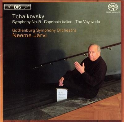 Tchaikovsky: Symphony No. 5; Capriccio italien; The Voyevoda