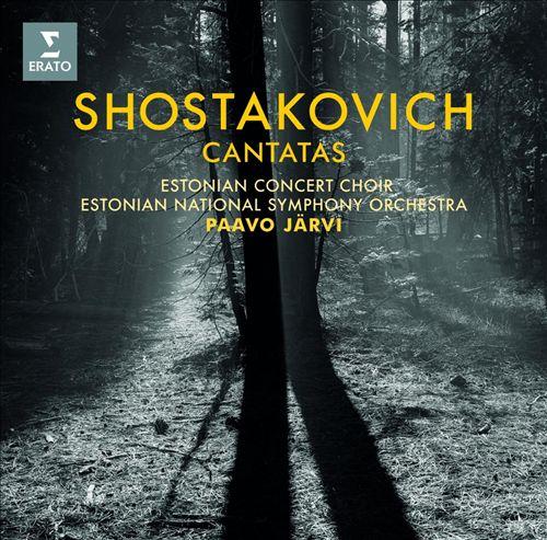 Shostakovich: Cantatas