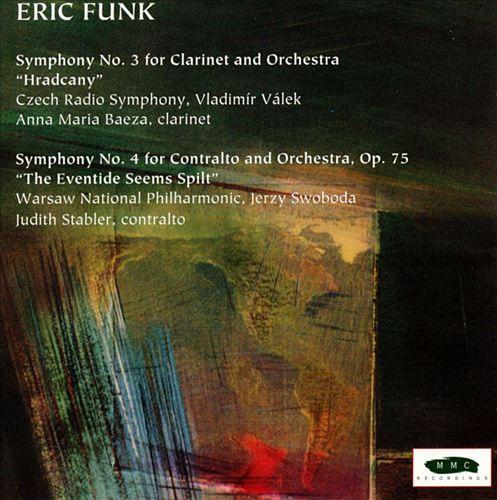 Eric Funk: Symphonies Nos. 3 & 4