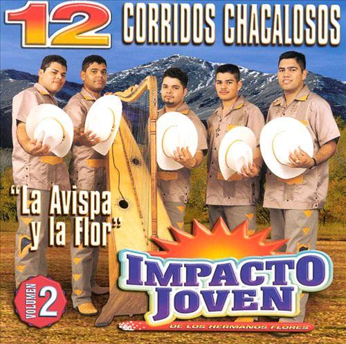 12 Corridos Chacalosos, Vol. 2