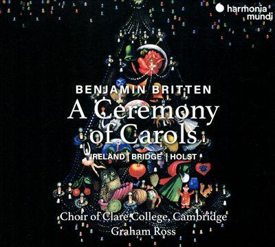 Britten: A Ceremony of Carols