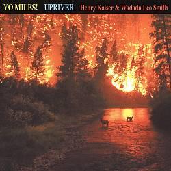 Yo Miles: Upriver