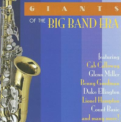 Giants of the Big Band Era [Acrobat]