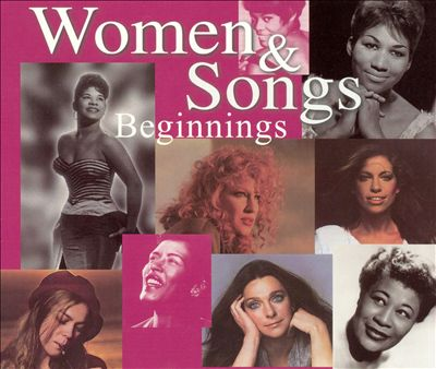 Women & Songs: Beginnings