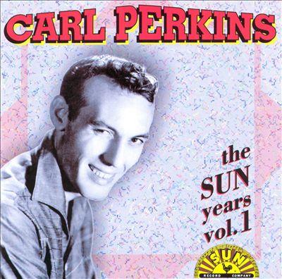 The Sun Years, Vol. 1 [Original Sun Recordings]