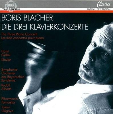 Boris Blacher: Die drei Klavierkonzert