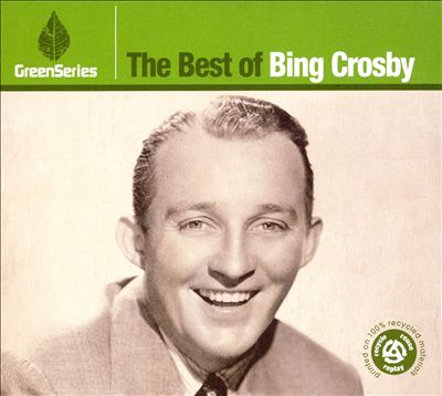 The Best of Bing Crosby: Green Series