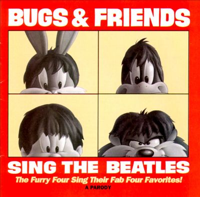Bugs and Friends Sing the Beatles