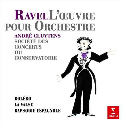 Ravel: Boléro; La valse; Rapsodie espagnole