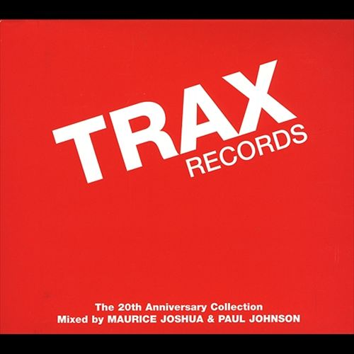 Trax Records: 20th Anniversary Collection