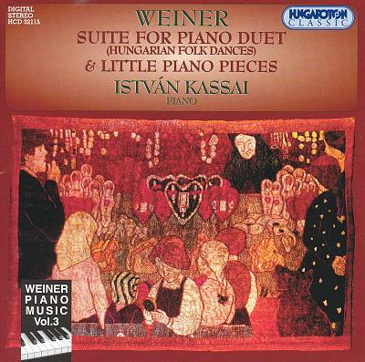 Weiner: Suite for Piano Duet & Little Piano Pieces