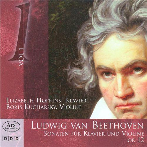 Beethoven: Sonaten für Klavier und Violine, Op. 12