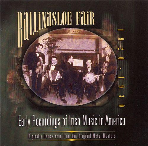 Ballinasloe Fair: Early Irish Music in America (1920-1930)