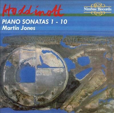 Hoddinott: Piano Sonatas 1-10