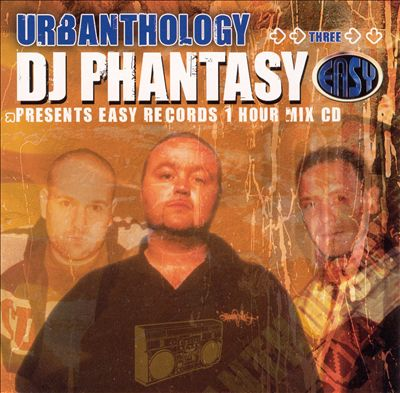 Urbananthology 3: DJ Phantasy Presents Easy Records 1 Hour Mix CD