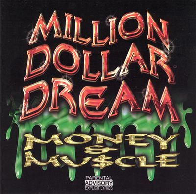The Million Dollar Dream: Money & Muscle