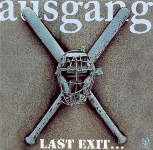 Last Exit: The Best of Ausgang
