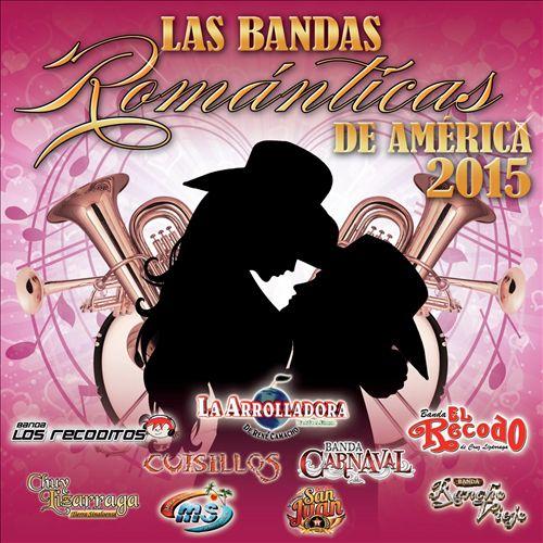 Las Bandas Románticas De América 2015