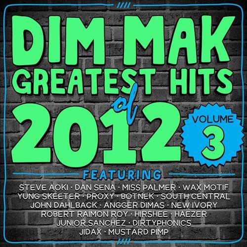 Dim Mak Greatest Hits of 2012, Vol. 3
