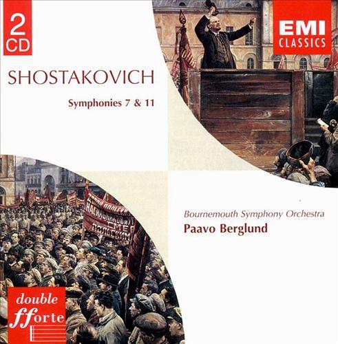Shostakovich: Symphonies Nos. 7 & 11