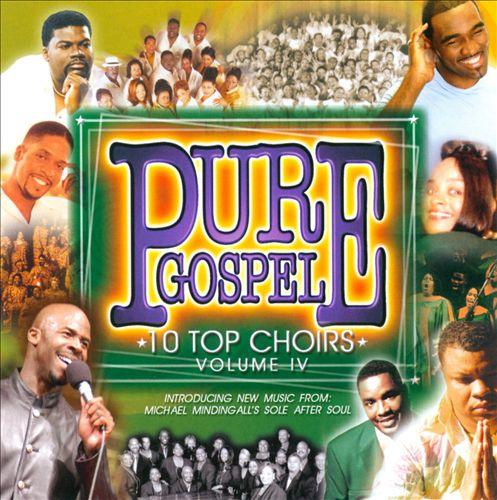 Pure Gospel: 10 Top Choirs, Vol. 4