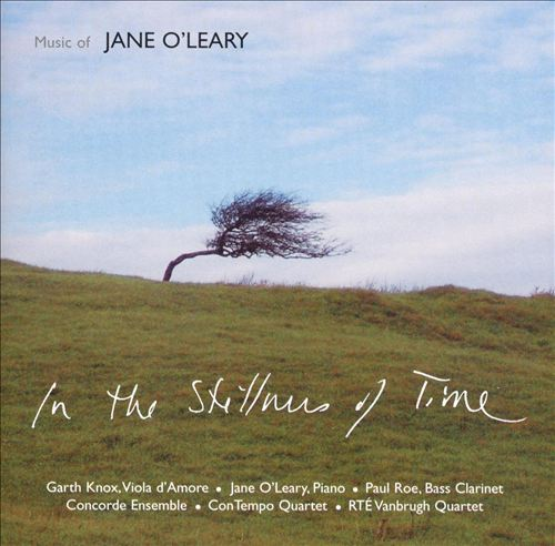 In the Stillness of Time: Music of Jane O'Leary
