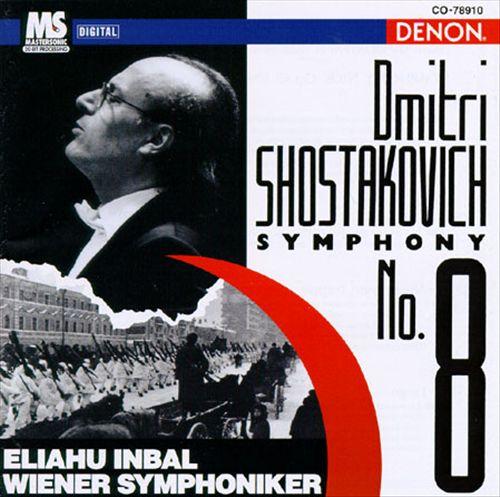Dmitri Shostakovich: Symphony No. 8