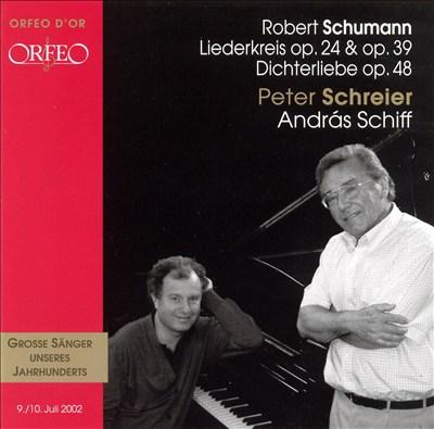 Schumann: Liederkreis, Op. 24 & 39; Dichterliebe, Op. 48