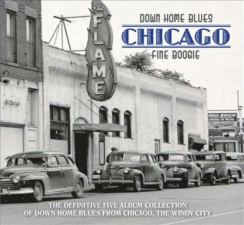 Down Home Blues: Chicago Fine Boogie