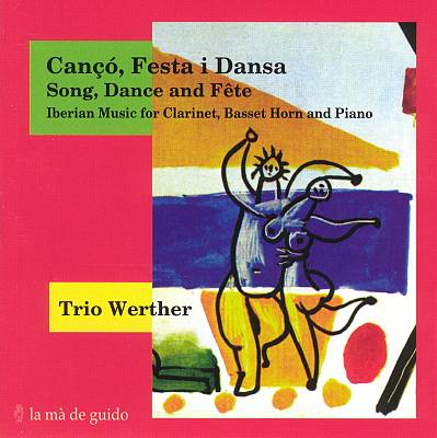 Canço, Festa i Dansa: Iberian Music for Clarinet, Basset Horn and Piano