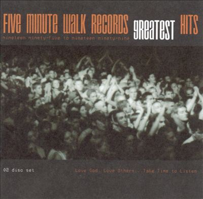 Five Minute Walk Records Greatest Hits 1995-1999