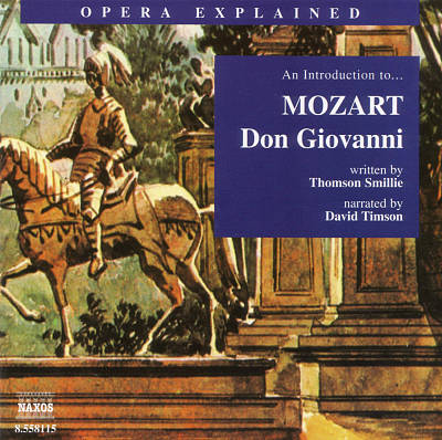 """An Introduction to Mozart's """"Don Giovanni"""""""