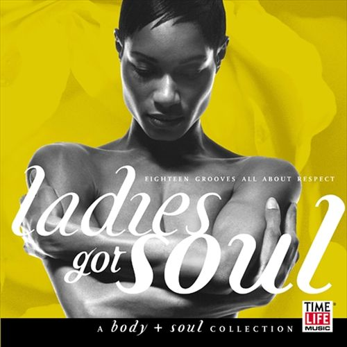 Body and Soul: Ladies Got Soul