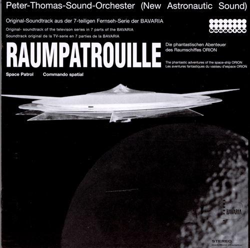 Raumpatrouille (Space Patrol) [Original TV Soundtrack]