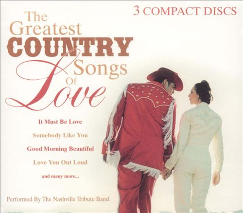 The Greatest Country Songs of Love