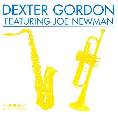 Dexter Gordon Featuring Joe Newman