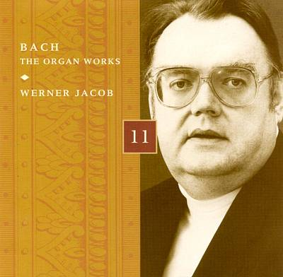 Bach: The Organ Works, Disc 11