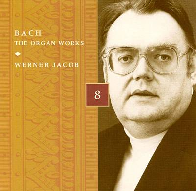Bach: The Organ Works, Disc 8
