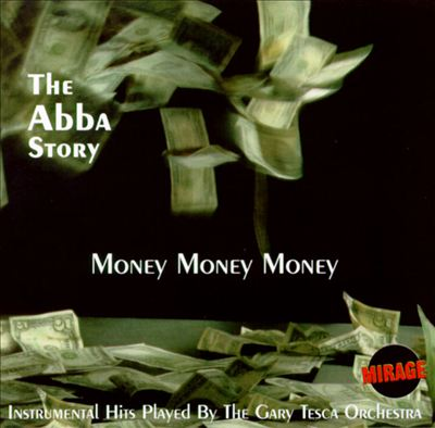 Money Money Money: The ABBA Story