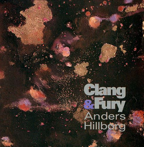 Hillborg: Clang and Fury