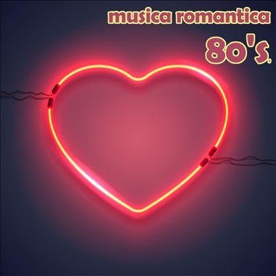 Musica Romantica Anni Ottanta 80's