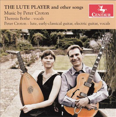 The Lute Player: Music by Peter Croton