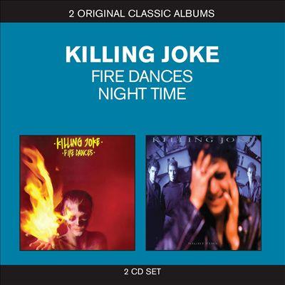 Classic Albums: Fire Dances/Night Time