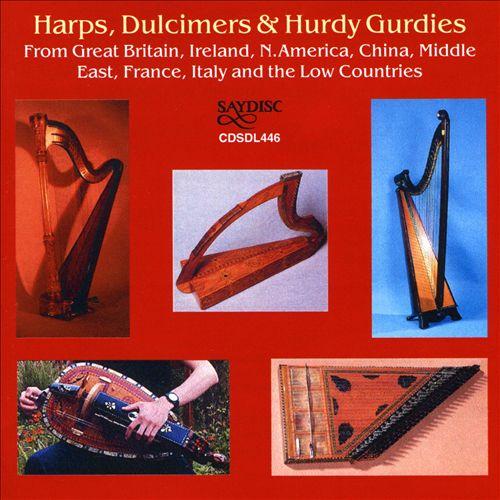 Harps, Dulcimers & Hurdy Gurdies