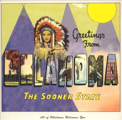 Greetings From Oklahoma: The Sooner State